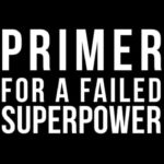 Help us bring Primer for a Failed Superpower to Brooklyn next month!
